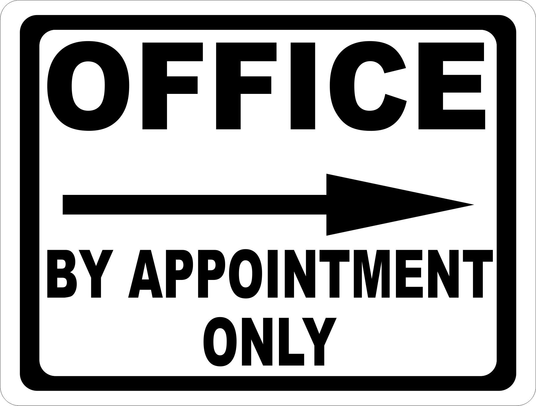 Office by Appointment Only